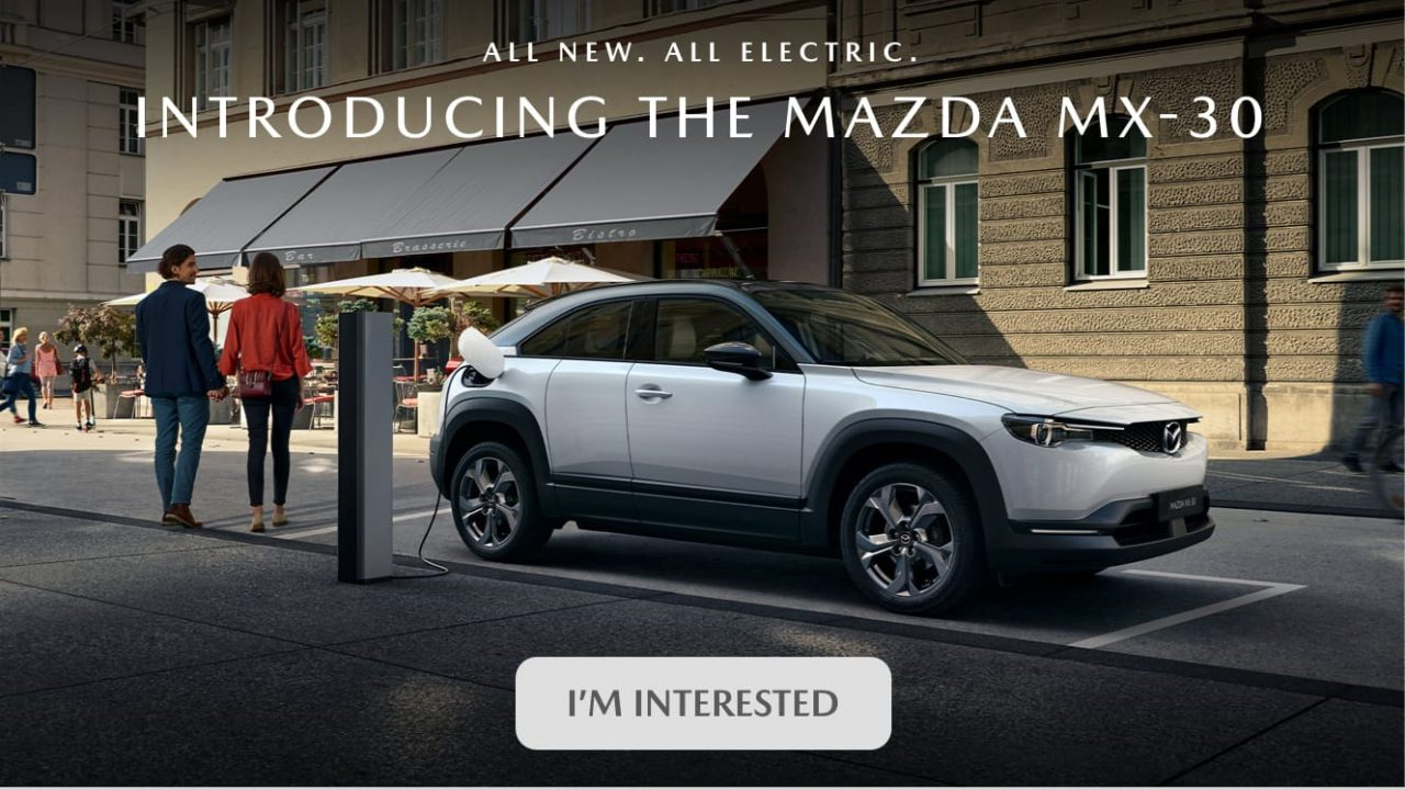 """All new. All Electric. Introducing the Mazda MX-30. """"I'm Interested"""" link."""